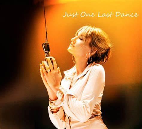 经典歌曲《Just one last dance》《最后一支舞》中英文对照歌词